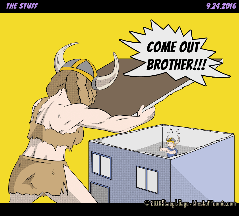 The Stuff Comic Number 28: Come Out, Oh Brother